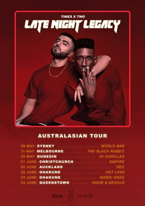 Times x Two - Late Night Legacy Tour (Auckland)