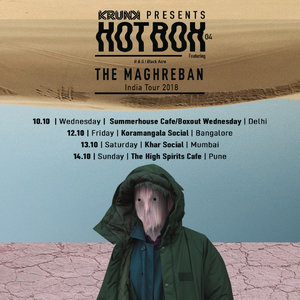 KRUNK Presents: Hotbox 04: The Maghreban | Mumbai