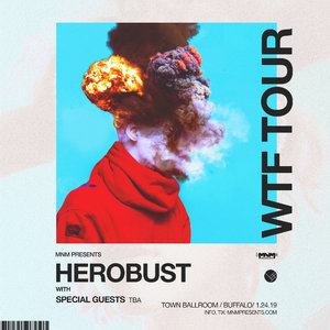 HEROBUST - WTF TOUR - Buffalo, NY photo