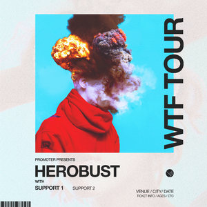 HEROBUST - WTF TOUR - Fayetteville, AR photo