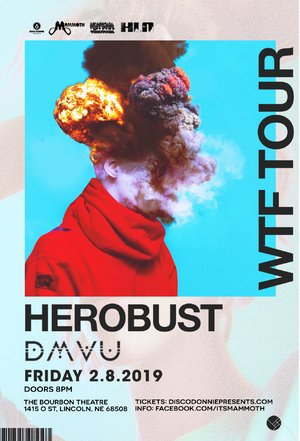 HEROBUST - WTF TOUR - Lincoln, NE photo