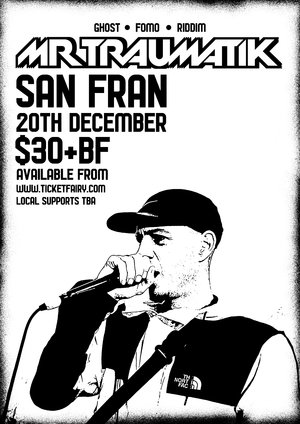 Mr Traumatik LIVE at San Fran photo
