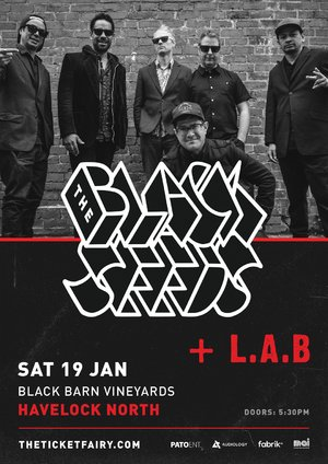 The Black Seeds + L.A.B - Black Barn Vineyards