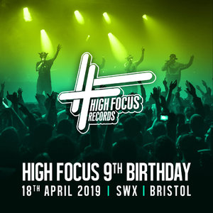High Focus Records 9th Birthday - Easter Thursday Bristol