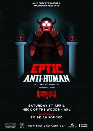 Eptic - Anti Human Tour w Oddprophet