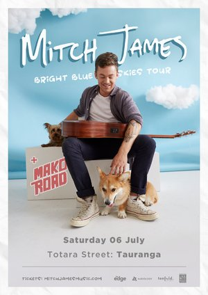 Mitch James 'Bright Blue Skies' Tour - Tauranga