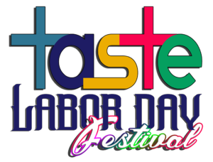TASTE Labor Day Weekend Music & Art Festival