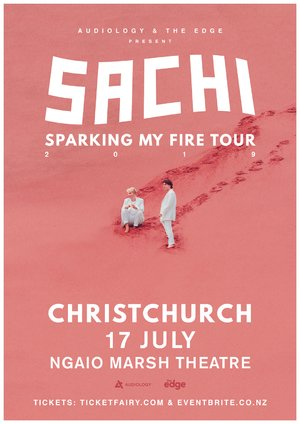 "SACHI ""Sparking My Fire"" Tour (Christchurch)"