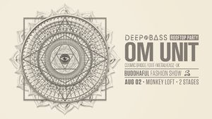 Om Unit x DEEP N BASS x Buddhaful Clothing