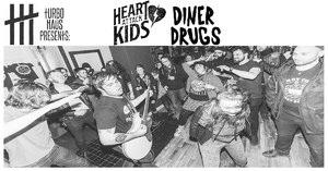Heart attack kids Diner Drugs