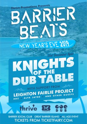 Barrier Beats | NYE | Knights of the DUB Table
