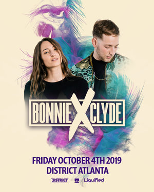 BONNIE X CLYDE | Friday October 4th 2019