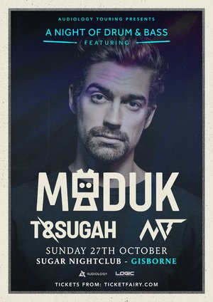A Night of Drum & Bass Ft. Maduk, T & Sugah and NCT (Gisborne)