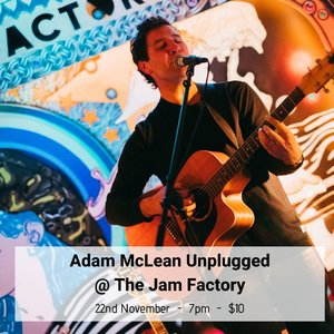 Adam McLean Unplugged at The Jam Factory