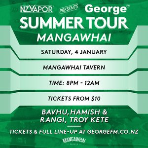 NZVAPOR Presents George FM Summer Tour: Mangawhai