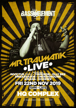 Mr Traumatik LIVE - Adelaide