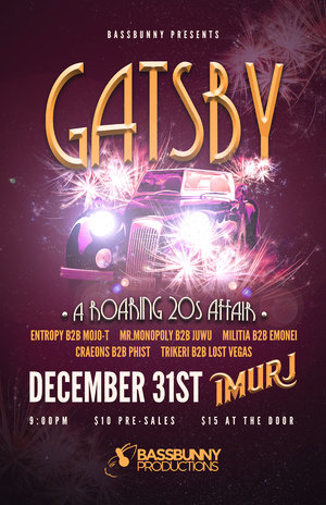 Bassbunny Productions Presents: Gatsby - A Roaring 20's Affair