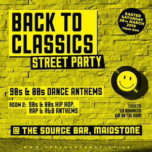 Back To Classics Street Party @ The Source Bar, Maidstone